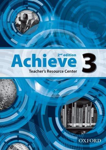 9780194556286: Achieve: Level 3: Teacher's Resource Center