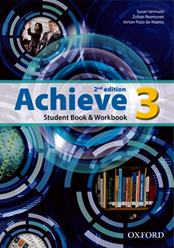 9780194556422: Achieve: Level 3: Student Book and Workbook