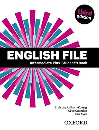 9780194558099: English File 3e Intermediate Plus Students Book
