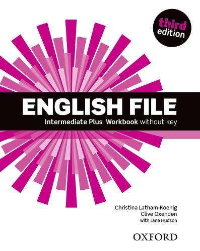 9780194558105: English File third edition: Intermediate Plus: Workbook without Key