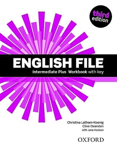 9780194558112: English File third edition: English file. Intermediate plus. Workbook. With key. Con espansione online. Per le Scuole superriori