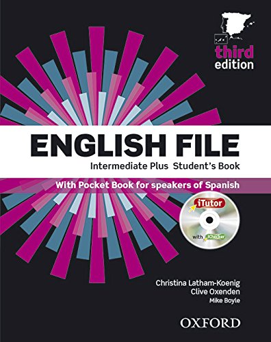 9780194558303: English File 3rd Edition Intermediate Plus. Student's Book Itutor Pupil Book a Pack (English File Third Edition)