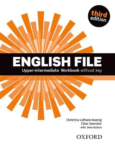 9780194558495: English File third edition: Upper-intermediate: Workbook without Key