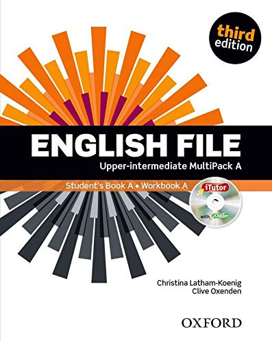 9780194558624: English File third edition: English file. Upper intermediate. Student's book-Workbook-Itutor-Ichecker A. With key. Con e-book. Con espansione online. Per le Scuole superiori