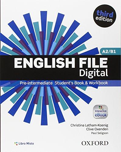 9780194558907: English file digital. Pre-intermediate. Entry checker-Student's book-Workbook. Con e-book. Con espansione online. Per le Scuole superiori