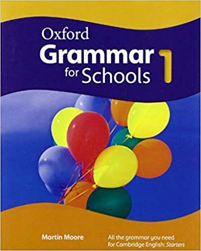 9780194559003: Oxford Grammar for Schools: 1: Student's Book