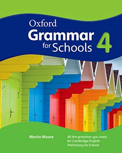 9780194559034: Oxford Grammar for Schools: 4: Student's Book