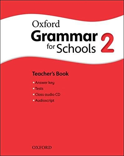 9780194559157: Oxford Grammar for Schools: Grammar for Schools 2: Teacher's Book & Audio CD Pack