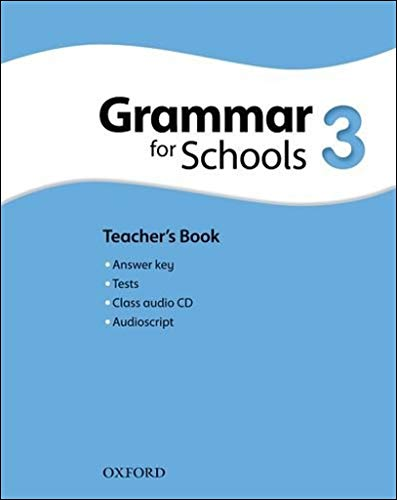 9780194559164: Oxford Grammar for Schools: 3: Teacher's Book and Audio CD Pack