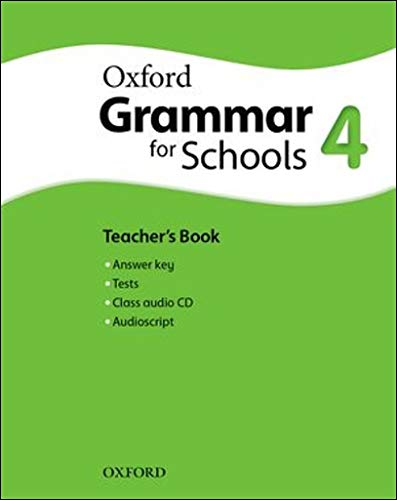 9780194559171: Oxford Grammar for Schools: 4: Teacher's Book and Audio CD Pack