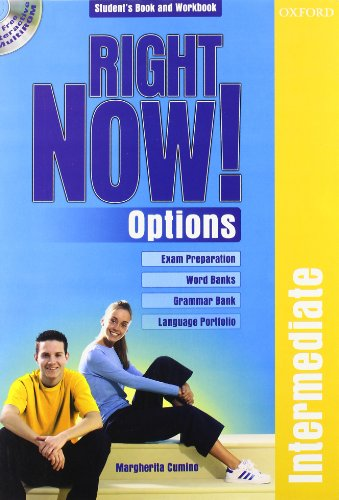 9780194561143: Right now! Options. Intermediate. Student's pack. Per le Scuole superiori. Con CD-ROM