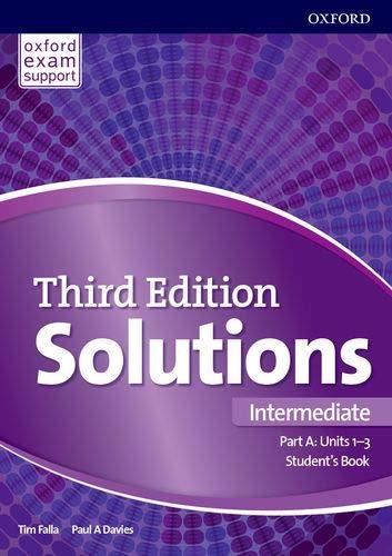 Solutions: Intermediate: Student's Book A Units 1-3: Paul Davies, Tim