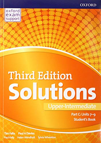 Solutions: Upper-Intermediate: Student's Book C Units 7-9: Paul Davies, Tim
