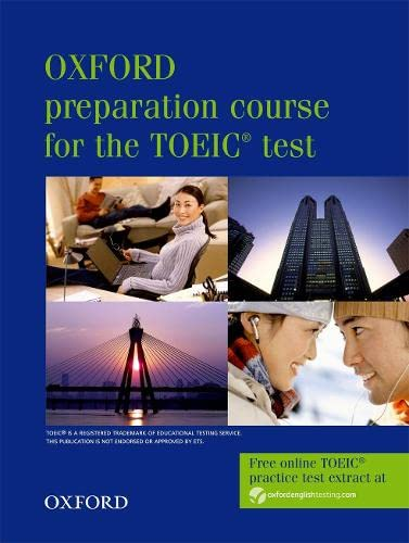 9780194564007: Oxford Preparation Course for the TOEIC Test (Oxford preparation course for the TOEIC (R) test)