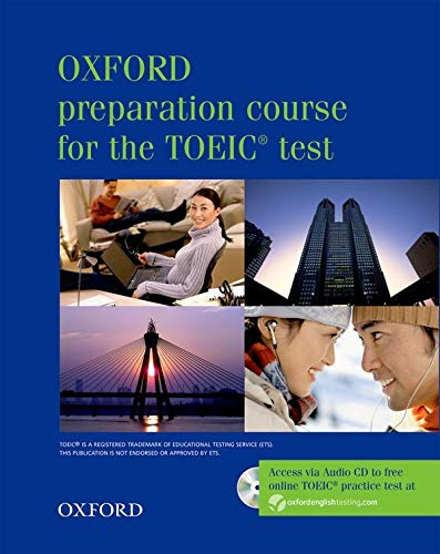 9780194564359: Oxford Preparation Course for the TOEIC Test (Oxford preparation course for the TOEIC (R) test)