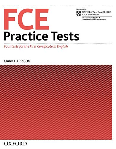 9780194564762: FCE Practice Tests:: First Certificate in English Practice Tests: Practice Tests Without Key (First Certificate Practice Tests)