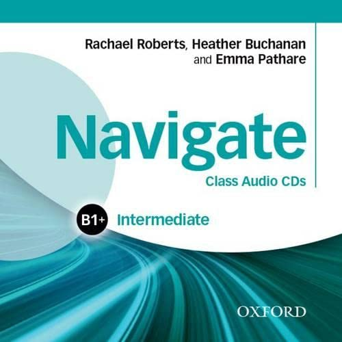9780194565684: Navigate: Intermediate B1+: Class Audio CDs