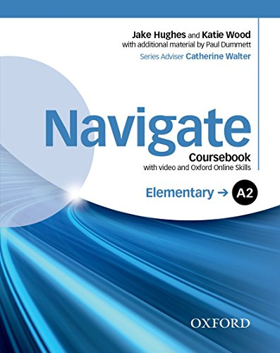 9780194566360: Navigate: Elementary A2: Coursebook with DVD and online skills