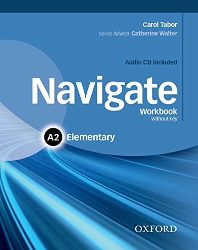 9780194566391: Navigate: A2 Elementary: Workbook with CD (without key)
