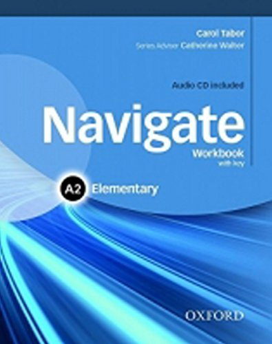 9780194566407: Navigate: A2 Elementary: Workbook with CD (without key)