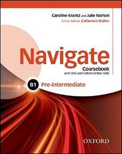 9780194566506: Navigate: Pre-intermediate B1: Coursebook, e-book and Oxford Online Skills