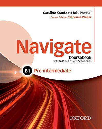 9780194566513: Navigate: Pre-intermediate B1: Coursebook, e-book, and online practice for skills, language and work