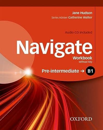 9780194566520: Navigate B1. Workbook. Without key. Con espansione online. Con CD. Per le Scuole superiori
