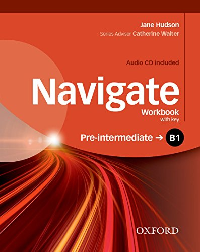 9780194566537: Navigate B1 +. Workbook. With key. Per le Scuole superiori. Con CD. Con espansione online