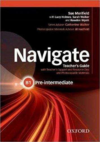9780194566544: Navigate: Pre-intermediate B1: Teacher's Guide with Teacher's Support and Resource Disc