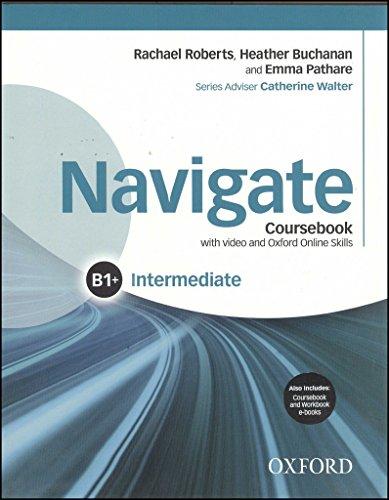 9780194566636: Navigate: Intermediate B1+: Coursebook, e-book and Oxford Online Skills Program