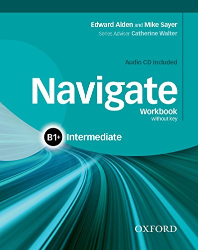 9780194566650: Navigate: B1+ Intermediate: Workbook with CD (without key)