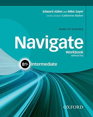 9780194566650: Navigate: B1+ Intermediate: Workbook with CD (without key)