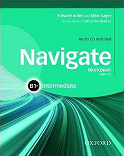9780194566667: Navigate: B1+ Intermediate: Workbook with CD (without key)