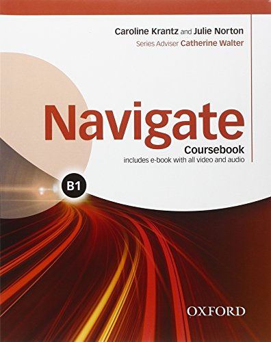 9780194567688: Navigate B1. Con Student's Book. Workbook. Chiave. eBook. Oxford Online Skills Program