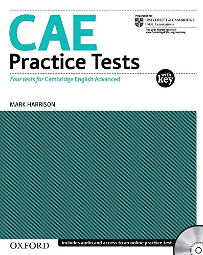9780194568760: CAE Practice Tests:: Certificate in Advanced English Practice Tests: Four new Tests for the Revised Certificate in Advanced English Without Key: ... Advanced English (Cae) Practice Tests)