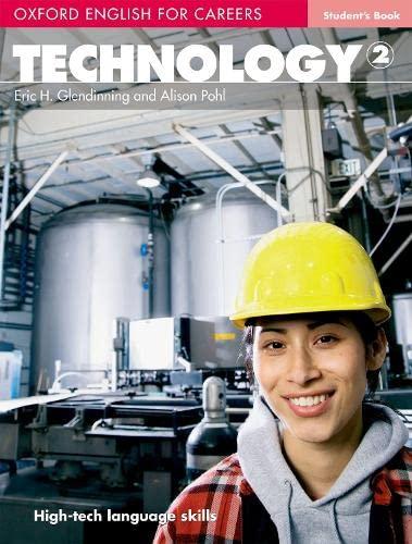 9780194569538: Oxford english for careers. Technology. Student's book. Per le Scuole superiori. Con espansione online: Technology 2. Student's Book