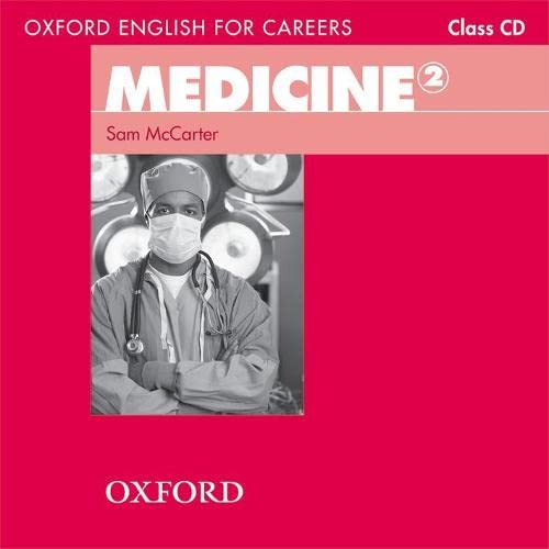 9780194569583: Oxford English for Careers: Medicine 2: Class Audio CD