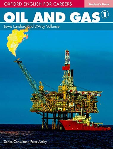 9780194569651: Oil and Gas 1 Student Book 1 (Oxford English for Careers)