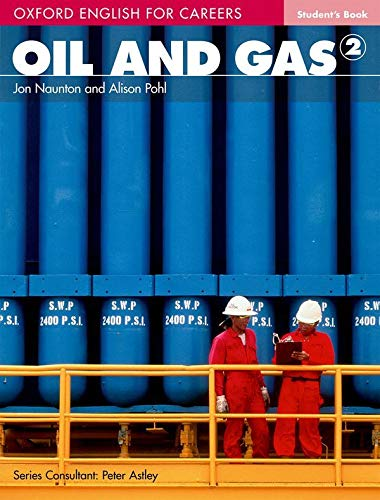 9780194569682: Oxford English for Careers: Oil and Gas 2 Student Book