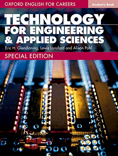 9780194569712: Oxford English for Careers Technology for Engineering and Applied Sciences: Student Book