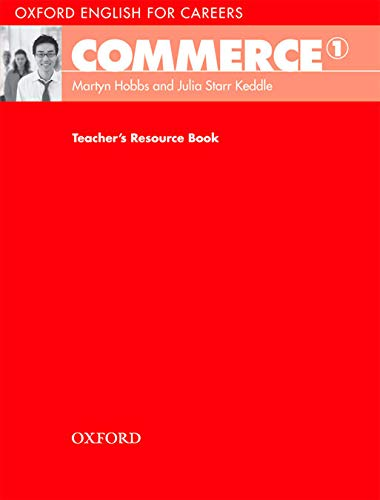 9780194569767: Oxford English for Careers: Commerce 1: Teacher's Resource Book