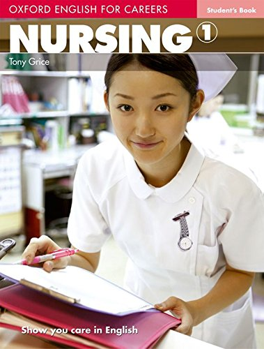9780194569774: Oxford English for Careers: Nursing 1: Student's Book