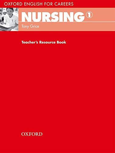 9780194569781: Oxford English for Careers Nursing 1: Teacher's Book