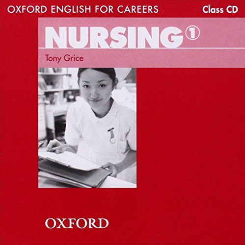 9780194569811: Oxford English for Careers: Nursing 1: Class Audio CD