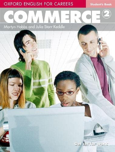 9780194569835: Oxford english for careers. Commerce. Student's book. Per le Scuole superiori. Con espansione online: Commerce 2. Student's Book