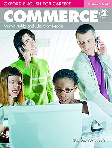 9780194569835: Oxford english for careers. Commerce. Student's book. Per le Scuole superiori. Con espansione online: 2