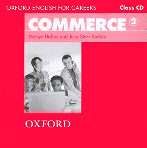 9780194569866: Oxford English for Careers: Commerce 2: Class Audio CD