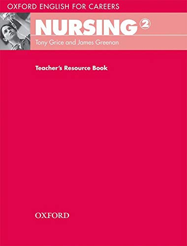 9780194569903: Oxford English for Careers: Nursing 2: Teacher's Resource Book
