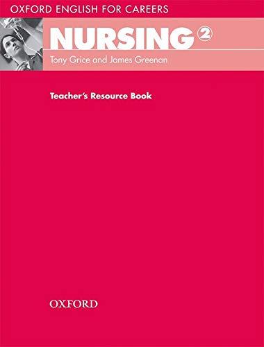 9780194569903: Oxford English for Careers: Nursing 2: Nursing 2: Teacher's Resource Book
