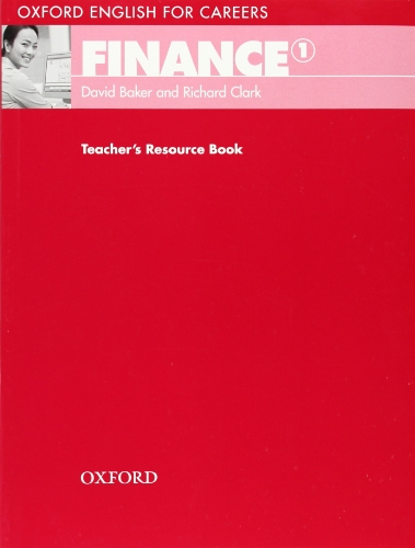 9780194569941: Oxford English for Careers:: Finance 1: Teachers Resource Book: A course for pre-work students who are studying for a career in the finance industry.